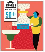 Rietje Krijnen Henny de Vos, Snorgids voor mannen van 50 plus