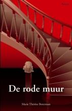 Marie Thérèse  Boterman De rode muur