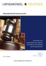 Gjalt Schippers , Uitsprakenbundel bestuursrecht