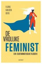 Floris van den Berg , De vrolijke feminist