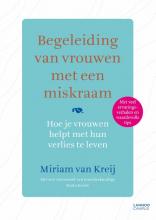Miriam van Kreij , Begeleiding van vrouwen met een miskraam
