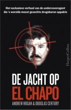 Douglas Century Andrew Hogan, De jacht op El Chapo