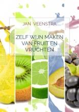 Jan Veenstra , Zelf wijn maken van fruit en vruchten