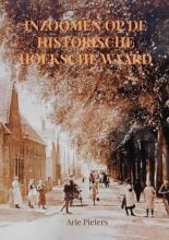 Arie Pieters , Inzoomen op de historische Hoeksche Waard