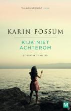 Karin  Fossum Pakket Kijk niet achterom