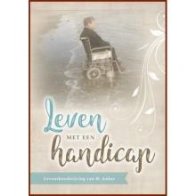 Henk  Anker Leven met een handicap