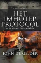 John de Gelder Het imhotep protocol