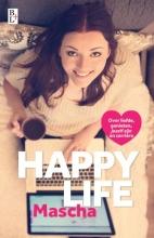 Mascha , Happy life