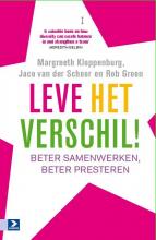 Rob  Groen, Margreeth  Kloppenburg, Jaco van der Schoor Leve het verschil!
