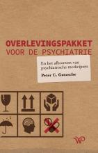 Peter C. Gøtzsche , Overlevingspakket voor de psychiatrie