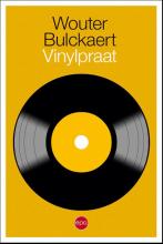 Wouter Bulckaert , Vinylpraat