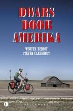 Wouter  Deboot, Steven  Claerhout Dwars door Amerika