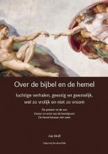 Jan  Hoff Over de bijbel en de hemel