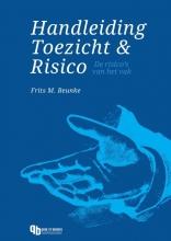 Frits M. Beunke , Handleiding Toezicht & Risico