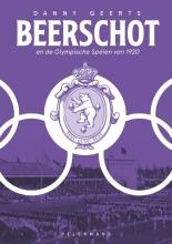 Danny Geerts , Beerschot en de Olympische Spelen van 1920