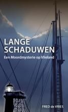 Fred de Vries , Lange schaduwen
