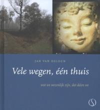 Jan van Delden , Vele wegen, een thuis