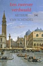 Arthur van Schendel , Een zwerver verdwaald