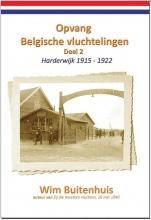 Wim Buitenhuis , Opvang Belgische vluchtelingen Deel 2