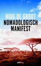 Huig de Groot Nomadologisch Manifest