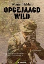Wouter Helders , Opgejaagd Wild