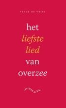 Sytze de Vries , Het liefste lied van overzee - set