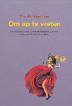 Marieke Nijmanting , Om op te vreten