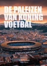 Stefan Van Loock , De paleizen van Koning Voetbal