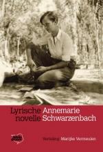 Annemarie Schwarzenbach , Lyrische novelle