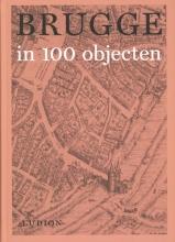 , Brugge in 100 objecten