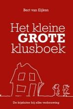 Bert van Eijken Het kleine grote klusboek