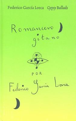Federico Garcia Lorca,   Jane Duran,   Gloria Garcia Lorca,Gypsy Ballads
