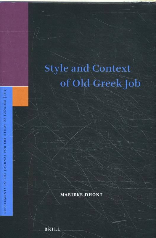 Marieke Dhont,Style and Context of Old Greek Job