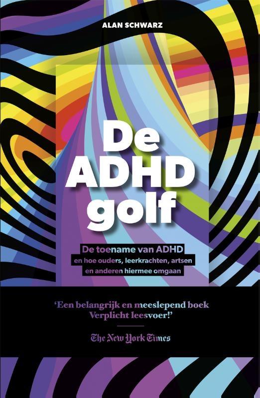 Alan  Schwarz,De ADHD golf