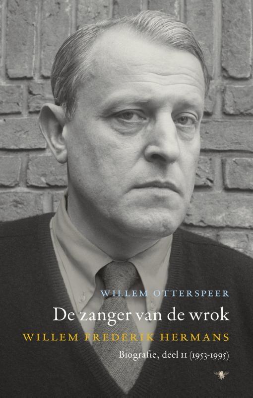 Willem Otterspeer,De zanger van de wrok 2 (1953-1995)