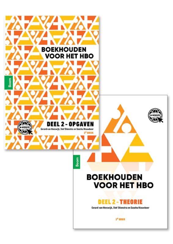 Gerard van Heeswijk, Stef Stienstra, Sascha Nieuwboer,Boekhouden voor het hbo deel 2. Theorie- en opgavenboek