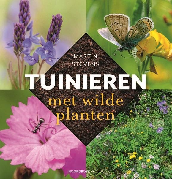 Martin Stevens, Marlies Huijzer,Tuinieren met wilde planten