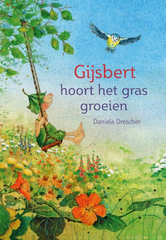 Daniela Drescher,Gijsbert hoort het gras groeien