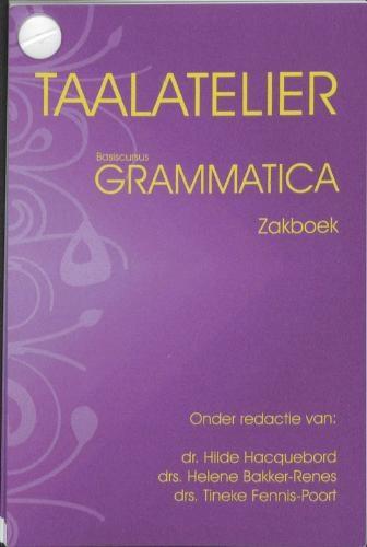 H.W. Bakker-Renes,Taalatelier Zinsdelen Zakboek
