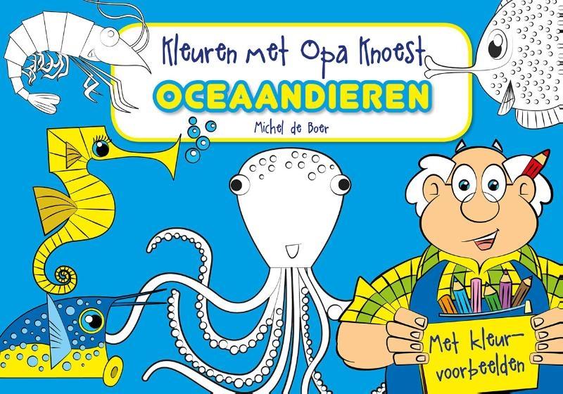 ,Kleuren met Opa Knoest - Oceaandieren - 5 ex.