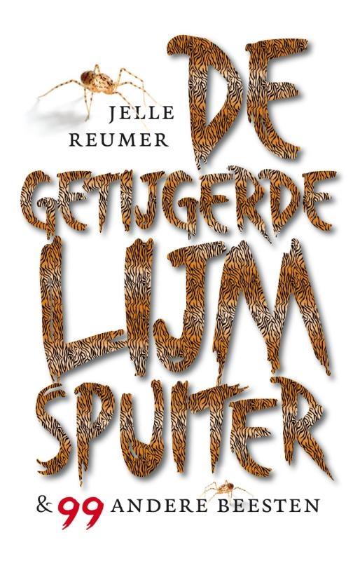 Jelle Reumer,De getijgerde lijmspuiter