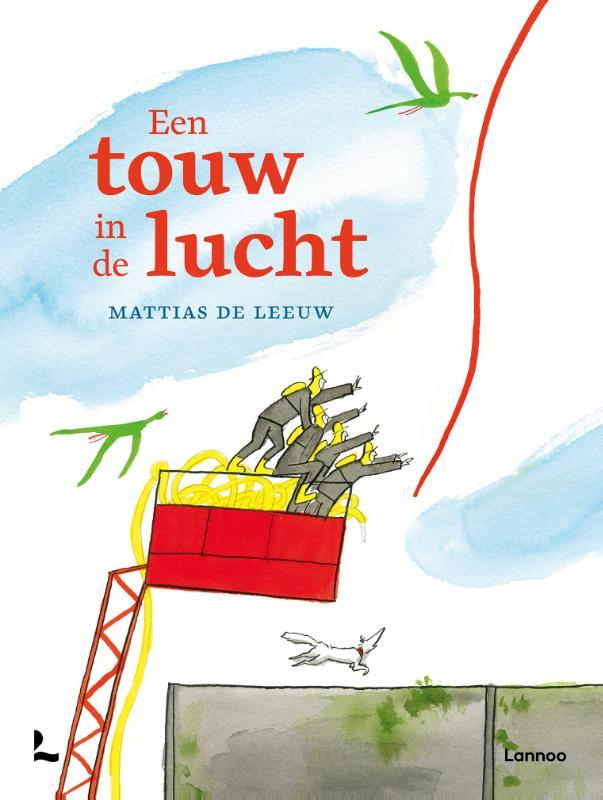 Mattias De Leeuw,Een touw in de lucht