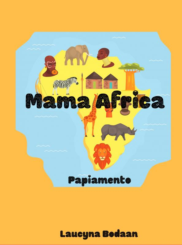 Laucyna Bodaan,Mama Africa