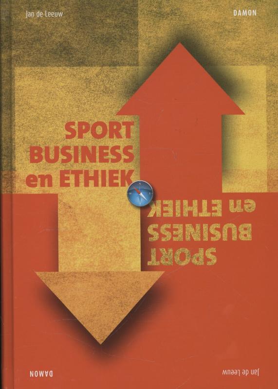 Jan de Leeuw,Sportbusiness en ethiek