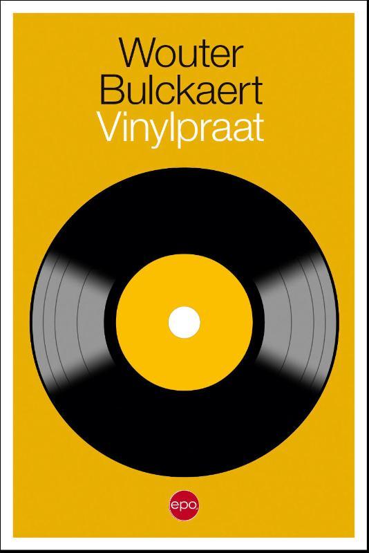 Wouter Bulckaert,Vinylpraat