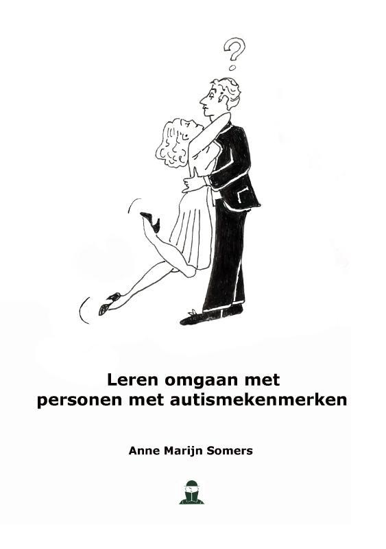 Anne-Marijn  Somers,Leren omgaan met personen met autismekenmerken