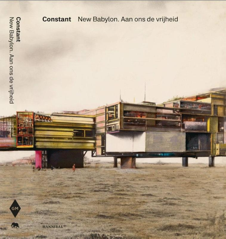 Stamps Laura, Willemijn Stokvis, Rem Koolhaas,Constant New Babylon HB