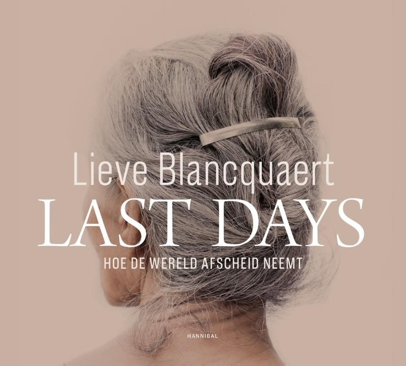 Lieve Blancquaert,Last Days