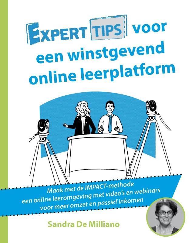 Sandra De Milliano,Experttips voor een online winstgevend leerplatform