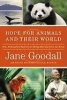 Goodall, Jane,Hope for Animals and Their World